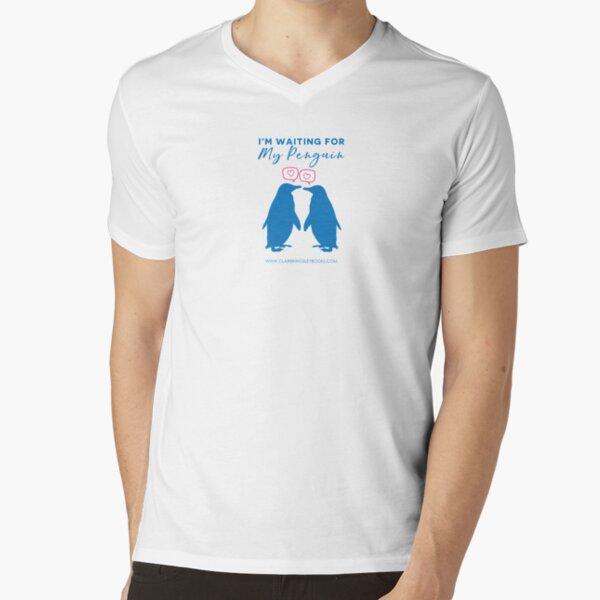 I'm Waiting For My Penguin V-Neck T-Shirt