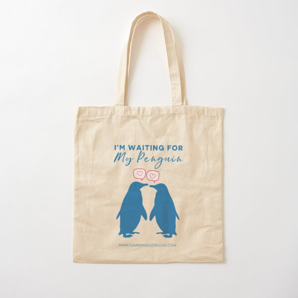I'm Waiting For My Penguin Cotton Tote Bag