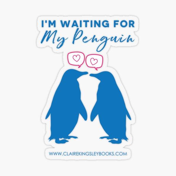 I'm Waiting For My Penguin Transparent Sticker