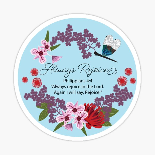 Dragonfly Blue Floral Always Rejoice Sticker