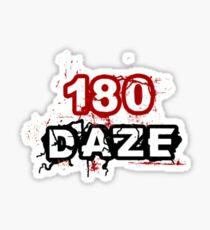 180 DAZE - LHC_Black Sticker