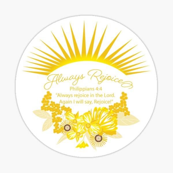 Sunshine Always Rejoice Sticker