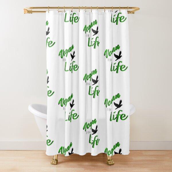 Vegan For Life Shower Curtain
