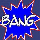 BANG TIDY! by markbailey74