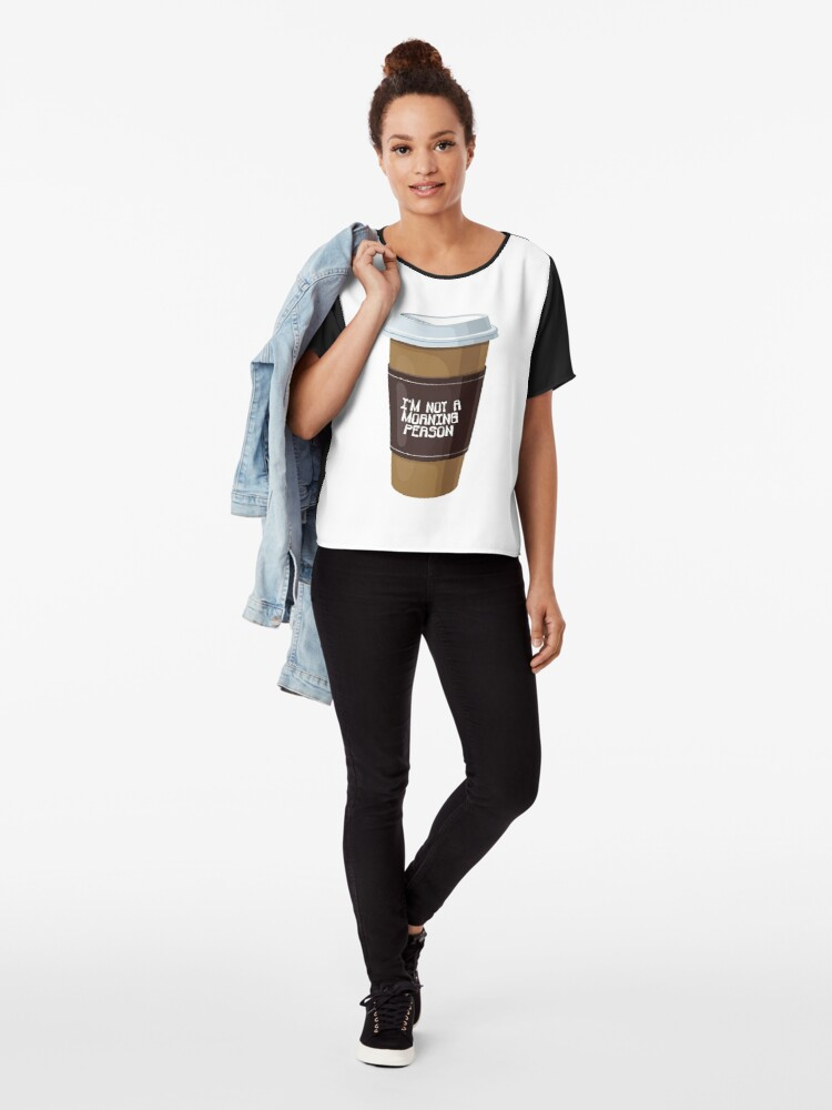 Alternate view of I'm Not A Morning Person Coffee Cup Chiffon Top