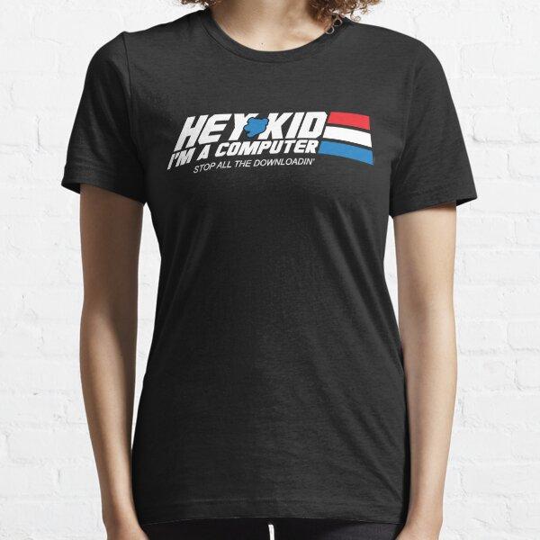 Hey Kid I'm a Computer Essential T-Shirt