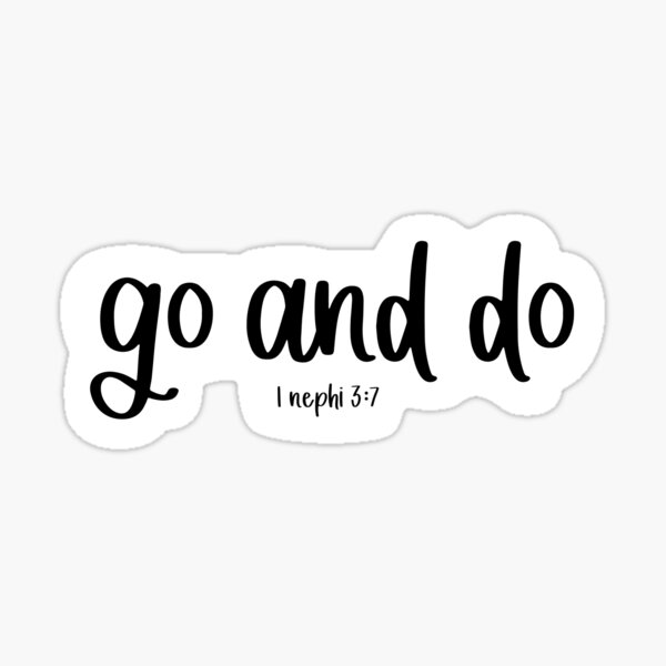 """""""Go and Do"""" LDS Youth 2020 Theme Sticker"""