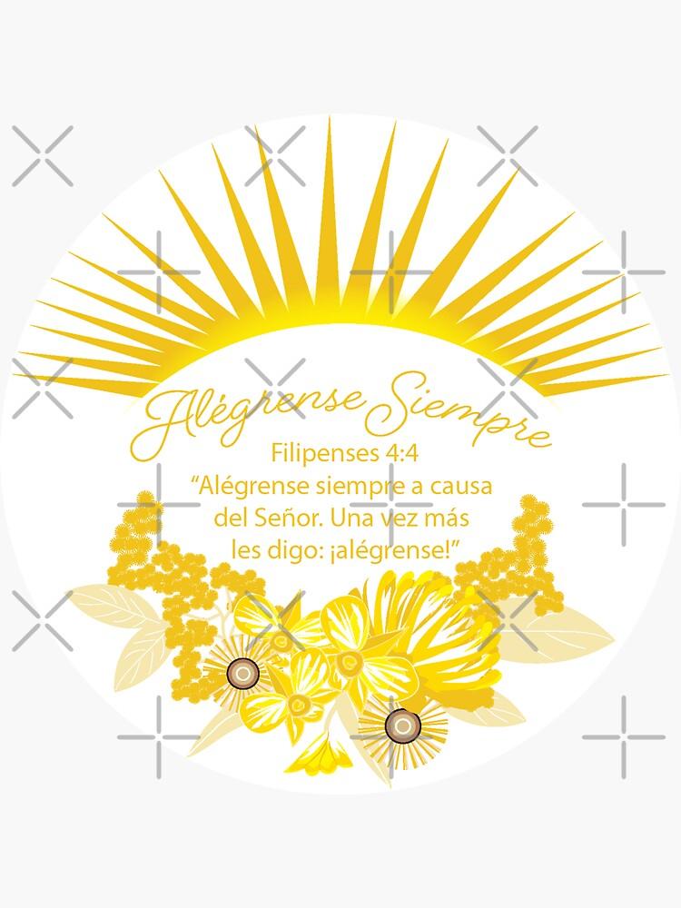 Spanish Sunshine Always Rejoice by CreativeContour