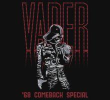 The Vader 68 Comeback Special - Version 2