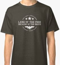 Land of the Free - White Classic T-Shirt