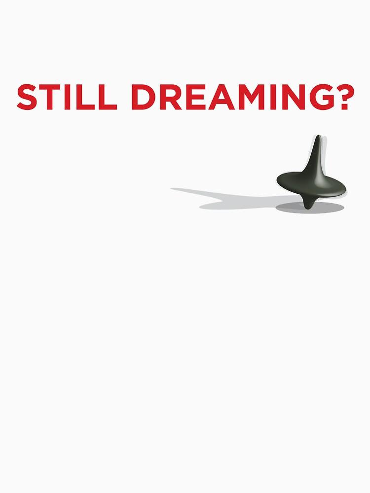 Still Dreaming? by destinysagent