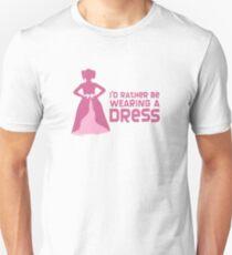 I'd Rather Be Wearing a Dress Unisex T-Shirt
