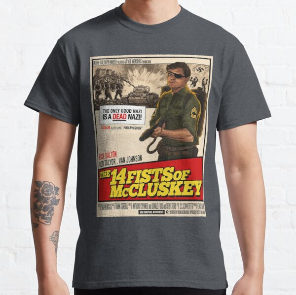 Once upon a time in hollywood - 14 fists of Mcluskey Classic T-Shirt