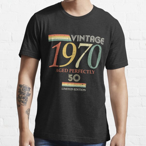 Vintage 1970, 50th Birthday Aged Perfectly Gift Essential T-Shirt