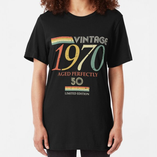 Vintage 1970, 50th Birthday Aged Perfectly Gift Slim Fit T-Shirt