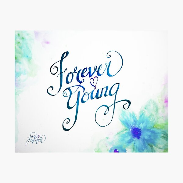 Forever Young by Jan Marvin Photographic Print