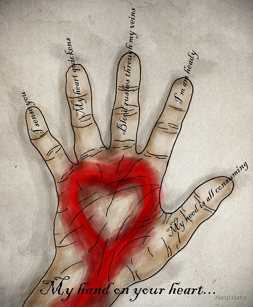 My hand on your heart... by vampvamp