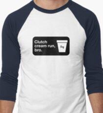 Clutch cream run, bro. Baseball ¾ Sleeve T-Shirt