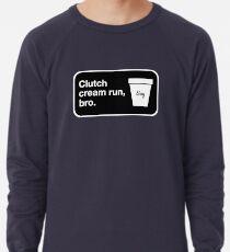 Clutch cream run, bro. Lightweight Sweatshirt