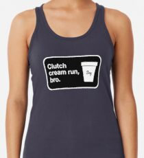 Clutch cream run, bro. Racerback Tank Top
