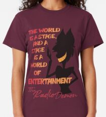 The World is A Stage! The Radio Demon ::Hazbin Hotel:: Classic T-Shirt