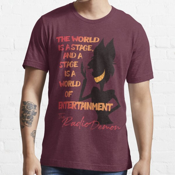 The World is A Stage! The Radio Demon ::Hazbin Hotel:: Essential T-Shirt