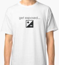 Get Exposed- Photographer T-Shirt Classic T-Shirt
