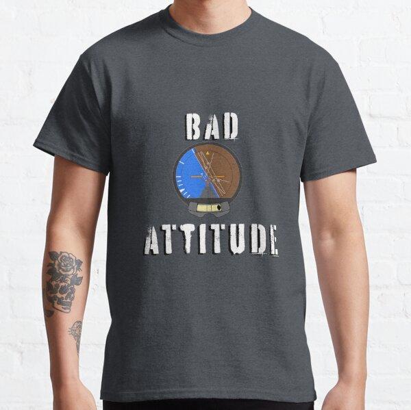 Aviation Bad Attitude Classic T-Shirt