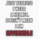 Helmet wearers are not invinsible by kippz07