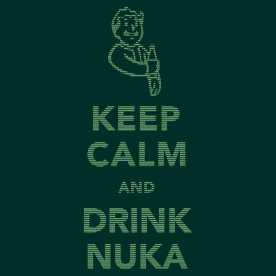 TShirtGifter presents: Keep calm and drink nuka