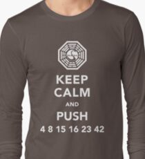Keep calm and push 4 8 15 16 23 42 Long Sleeve T-Shirt