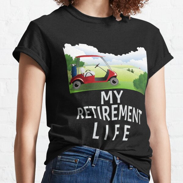 Retirement Golf Ideas T-Shirts | Redbubble