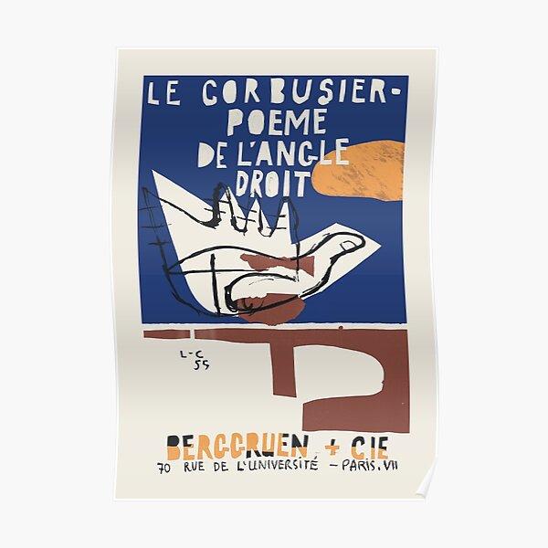 Le Corbusier - Exhibition poster for Poeme de L'Angle Droit 1995 in Paris Poster
