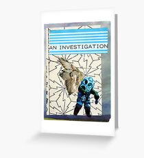 An Investigation Greeting Card