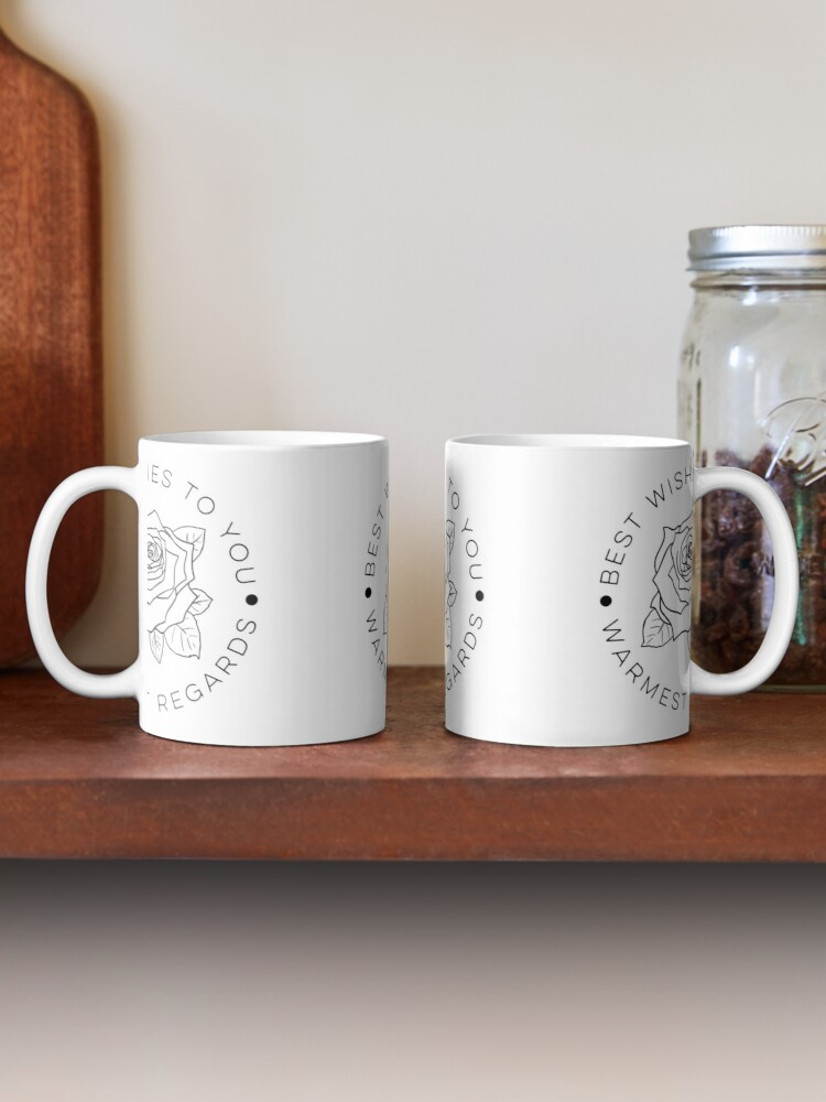 Alternate view of Best Wishes To You, Warmest Regards Mug