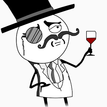 Monocle Guy Meme (Lulzsec) by Raudius