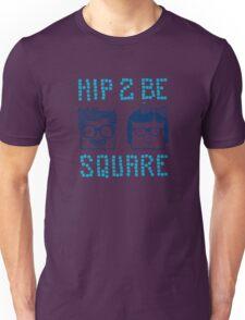 Hip 2 Be Square T-Shirt