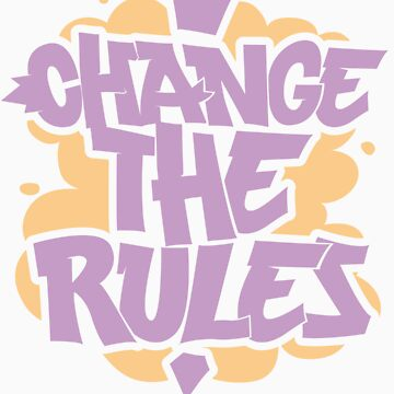 change the rules by robay