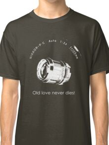 Nikkor 105mm White Old love never dies! Classic T-Shirt