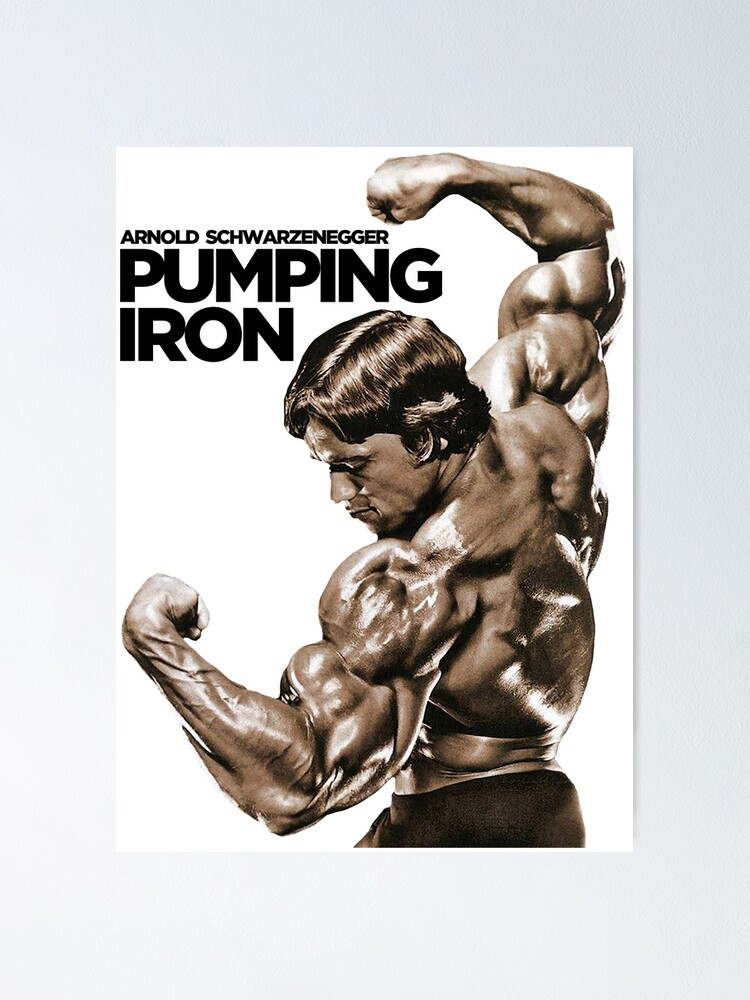 """""""Arnold Schwarzenegger Classic Pumping Iron"""" Poster by ..."""