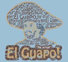 El Guapo!