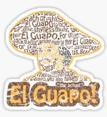 El Guapo! Sticker