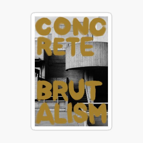 Concrete Brutalism Gold Sticker