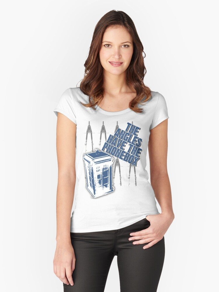 The Angles Have The Phonebox Women's Fitted Scoop T-Shirt Front
