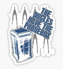 The Angles Have The Phonebox Sticker