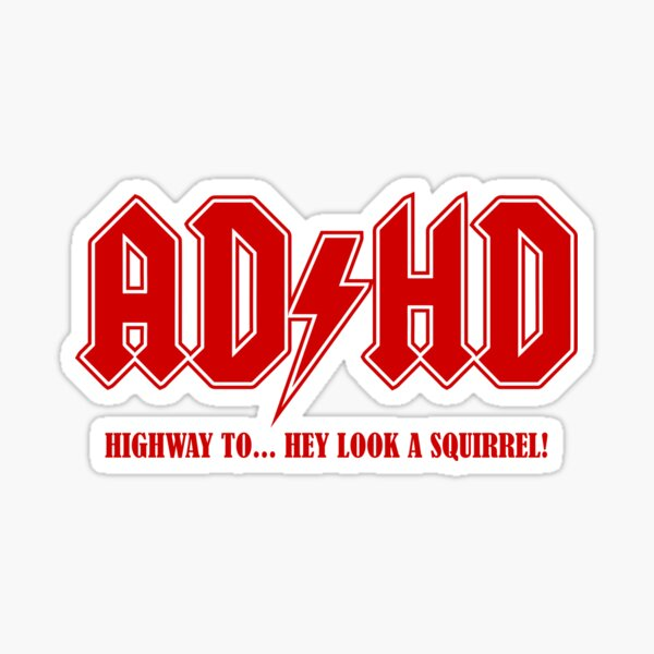 ADHD Highway to Hey! Sticker