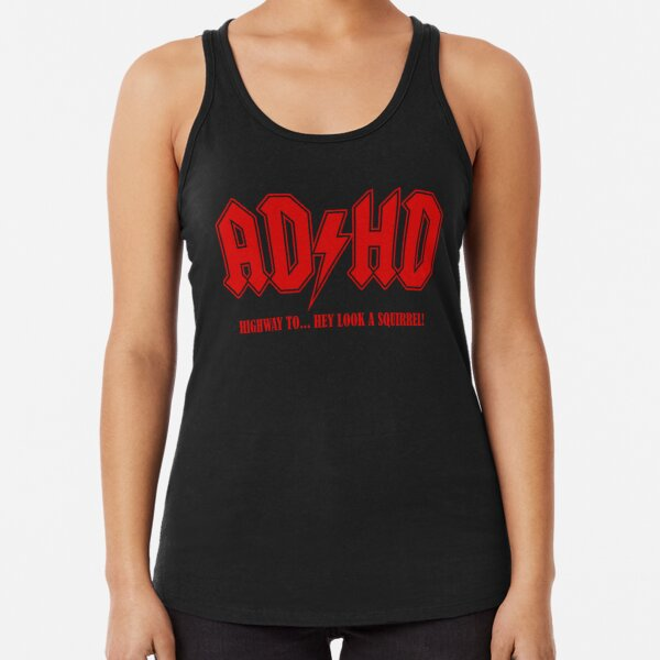ADHD Highway to Hey! Racerback Tank Top