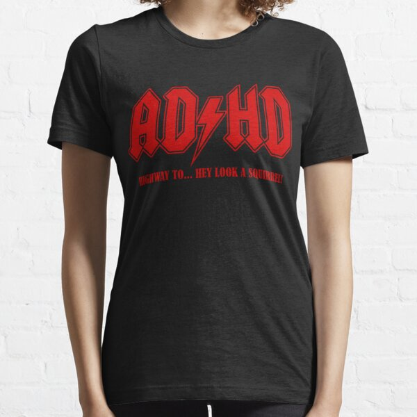 ADHD Highway to Hey! Essential T-Shirt