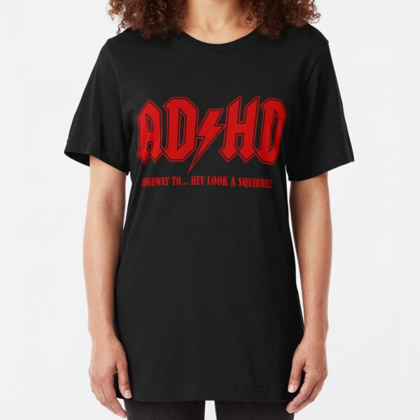 ADHD Highway to Hey! Slim Fit T-Shirt