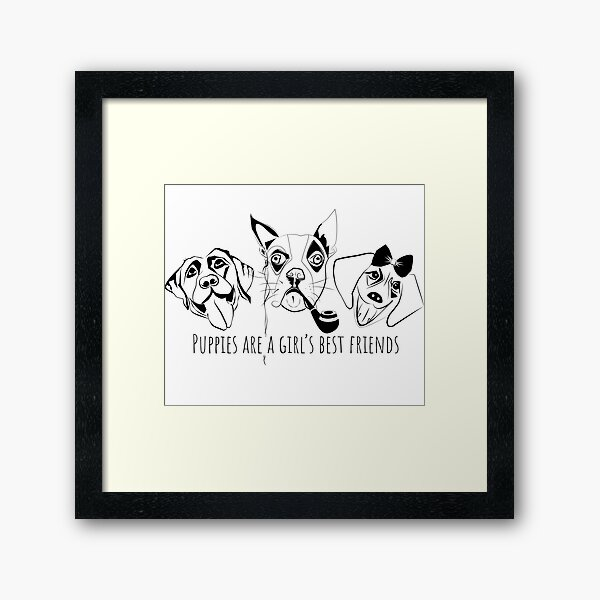 Puppies are a girl's best friends 3 dogs Framed Art Print